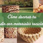 Cómo decorar tu jardín con materiales reciclados