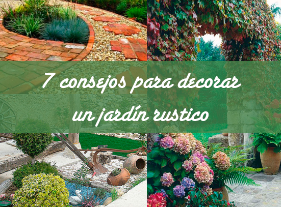 Decoracion jardines rusticos latest datoonz jardines for Como decorar un jardin rustico